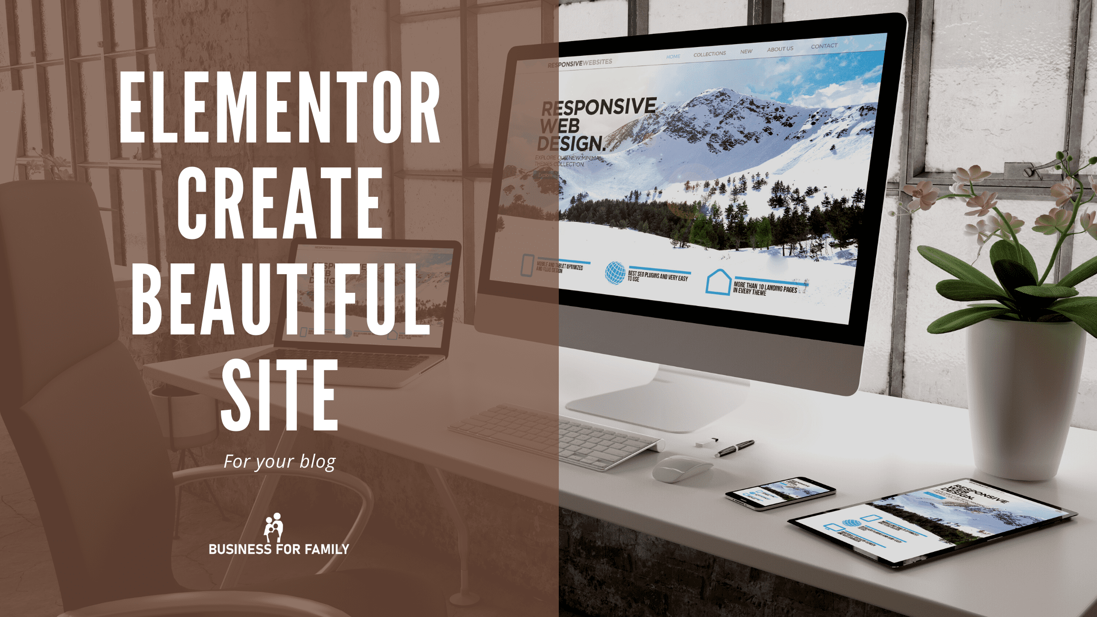 Elementor helps to create beautiful site