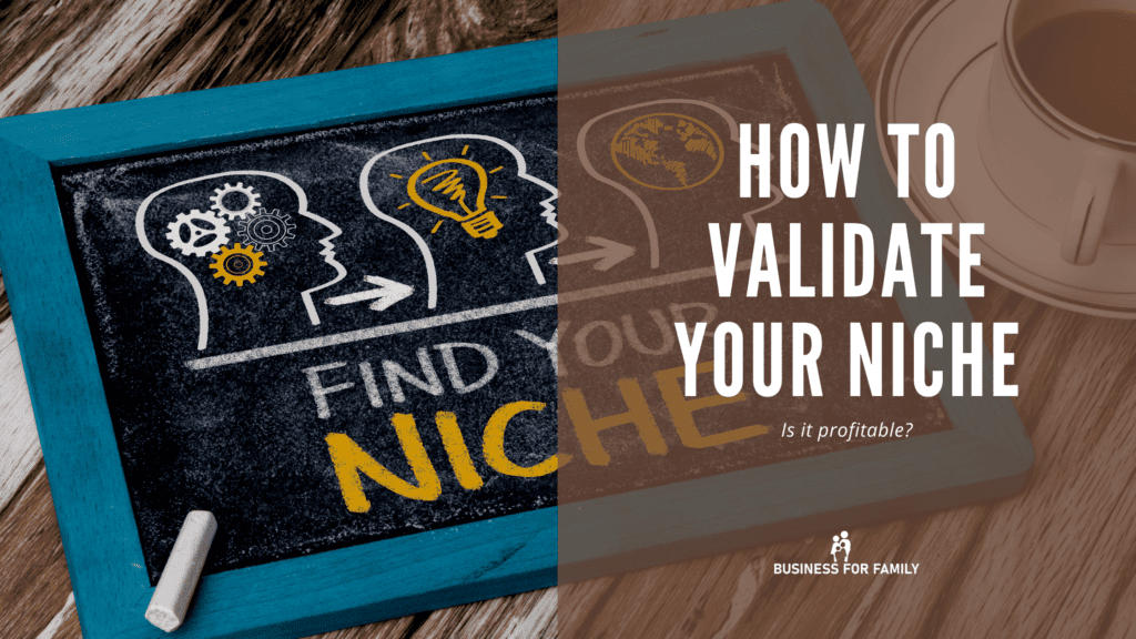 how to validate your niche