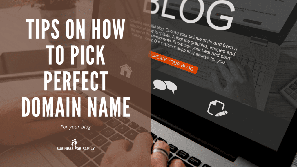 How to pick perfect domain name for your blog