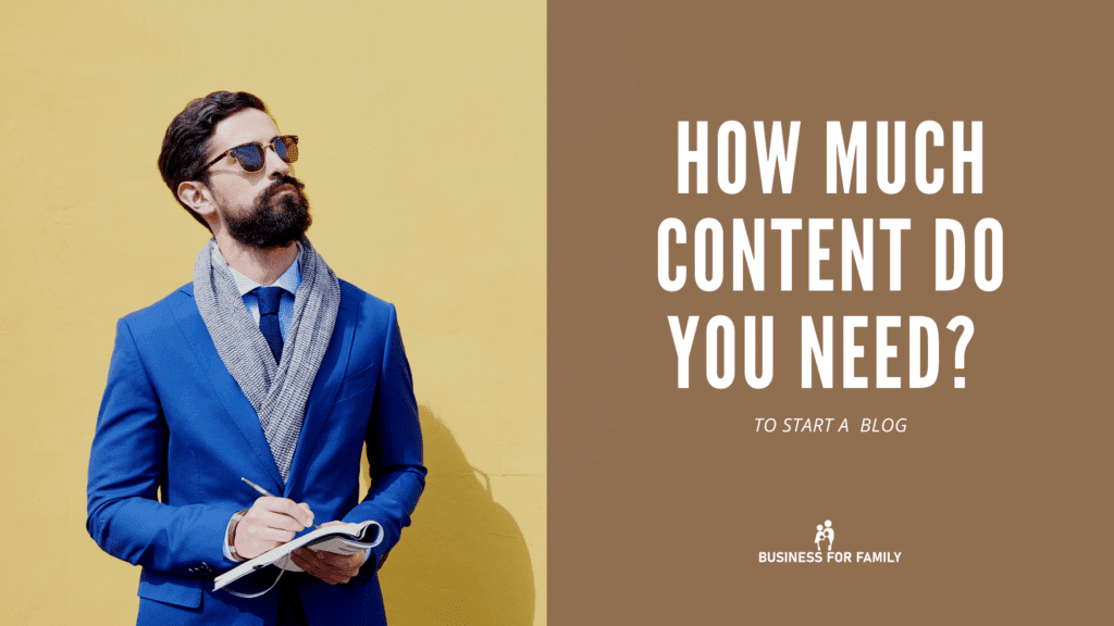 Blog Content - How much content do I need to start a blog